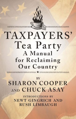 9781439133637: Taxpayers' Tea Party: How to Become Politically Active--and Why