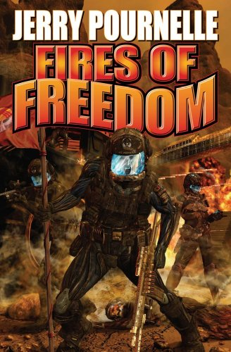 Fires of Freedom (Baen Science Fiction): Pournelle, Jerry