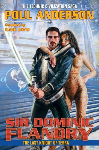 9781439134016: Sir Dominic Flandry: The Last Knight of Terra (Technic Civilization)