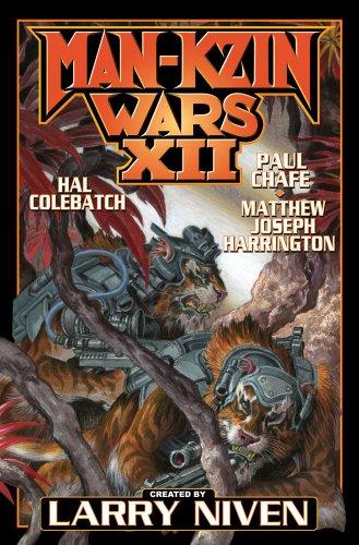 Man-Kzin Wars XII: Larry Niven, Matthew Joseph Harrington