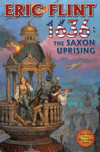 1636: The Saxon Uprising (Hardcover): Eric Flint