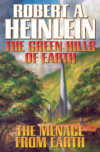9781439134368: The Green Hills of Earth & The Menace from Earth (Future History) (The Future History series)