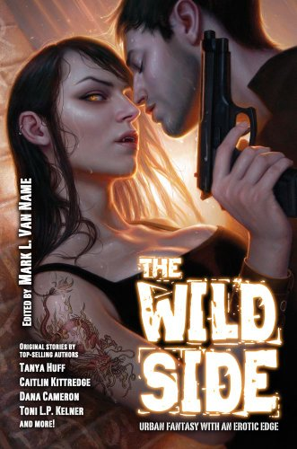 9781439134566: The Wild Side: Urban Fantasy with an Erotic Edge (Baen Fantasy)