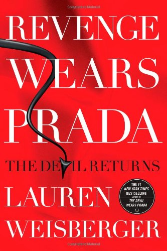 [signed] Revenge Wears Prada: The Devil Returns 9781439136638 June 2013 hardcover, 4th printing. Lauren Weisberger (The Devil Wears Prada: A Novel). After a decade and a new life, Andy has everythin