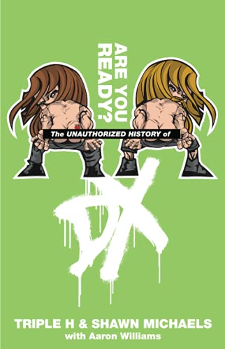 9781439137277: The Unauthorized History of DX (WWE)