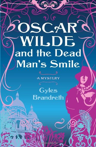 9781439137284: Oscar Wilde and the Dead Man's Smile (Oscar Wilde Mysteries)