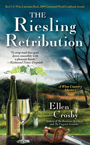 The Riesling Retribution: A Wine Country Mystery: Ellen Crosby
