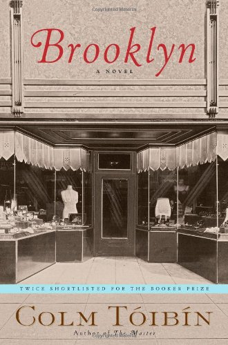 Brooklyn, A Novel: Toibin, Colm