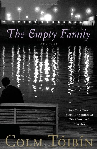 The Empty Family: Stories (Signed First Edition): Colm Toibin