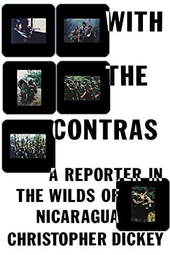 9781439140079: With the Contras: A Reporter in the Wilds of Nicaragua