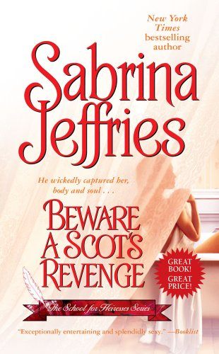 9781439140178: Beware a Scot's Revenge (The School for Heiresses)