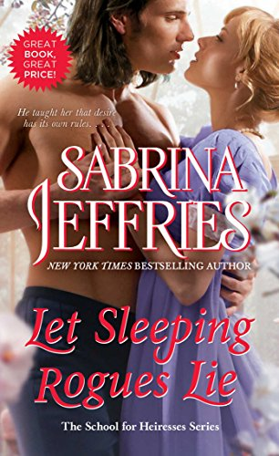9781439140192: Let Sleeping Rogues Lie (The School for Heiresses)