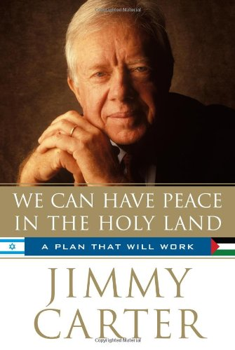 We Can Have Peace in the Holy Land **SIGNED+Photo**: Carter, Jimmy