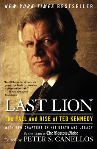 9781439141335: Last Lion: The Fall and Rise of Ted Kennedy