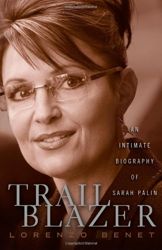 9781439142349: Trailblazer: An Intimate Biography of Sarah Palin
