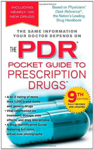 9781439143087: PDR Pocket Guide to Prescription Drugs, 9th Edition (Physicians' Desk Reference Pocket Guide to Prescription Drugs)