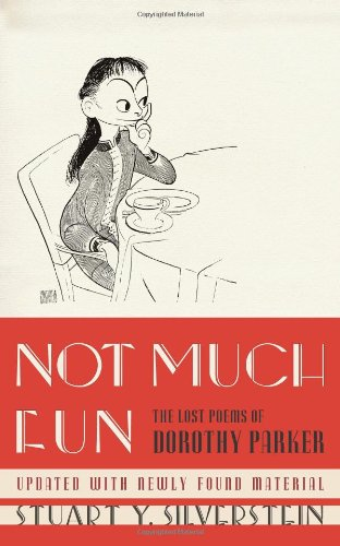 9781439143179: Not Much Fun: The Lost Poems of Dorothy Parker
