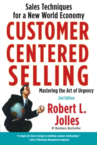 9781439144633: Customer Centered Selling: Sales Techniques for a New World Economy