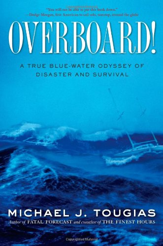 9781439145746: Overboard!: A True Blue-Water Odyssey of Disaster and Survival