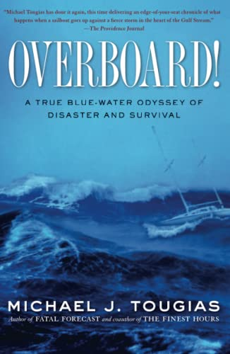 9781439145753: Overboard!: A True Blue-water Odyssey of Disaster and Survival