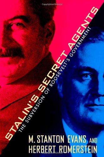 9781439147689: Stalin's Secret Agents: The Subversion of Roosevelt's Government