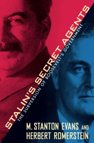 9781439147702: Stalin's Secret Agents: The Subversion of Roosevelt's Government