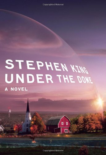Under the Dome: A Novel (SIGNED): King, Stephen