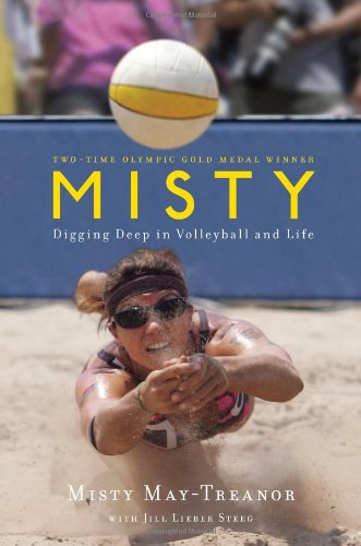 9781439148549: Misty: Digging Deep in Volleyball and Life
