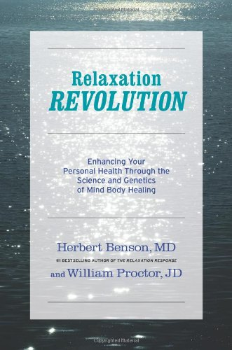 9781439148655: Relaxation Revolution: The Science and Genetics of Mind Body Healing