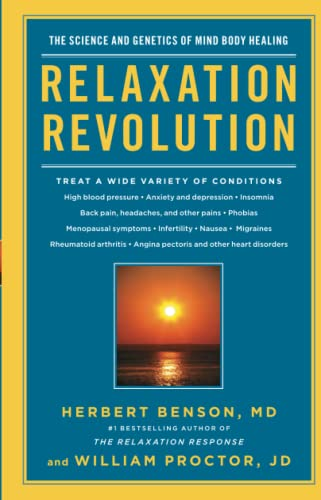 9781439148662: Relaxation Revolution: The Science and Genetics of Mind Body Healing