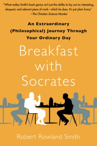 9781439148686: Breakfast with Socrates: An Extraordinary (Philosophical) Journey Through Your Ordinary Day