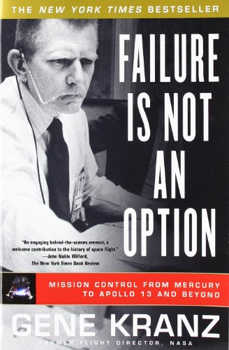 9781439148815: Failure Is Not an Option: Mission Control from Mercury to Apollo 13 and Beyond