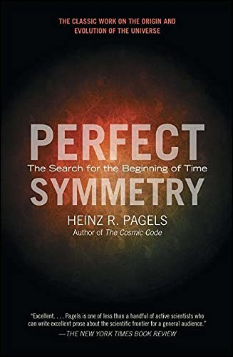 9781439148884: Perfect Symmetry: The Search for the Beginning of Time