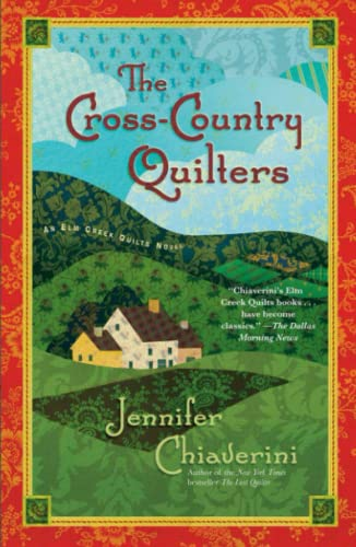 9781439148914: The Cross-Country Quilters: An Elm Creek Quilts Novel (The Elm Creek Quilts)