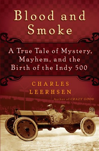9781439149041: Blood and Smoke: A True Tale of Mystery, Mayhem and the Birth of the Indy 500