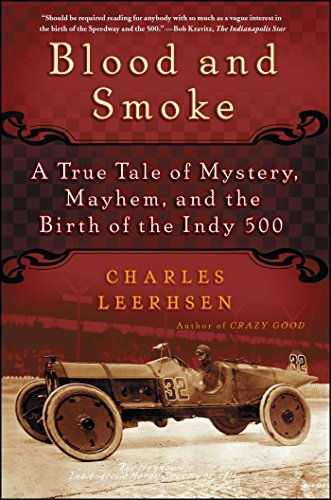 9781439149058: Blood and Smoke: A True Tale of Mystery, Mayhem, and the Birth of the Indy 500