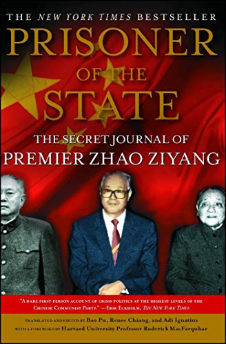 9781439149393: Prisoner of the State: The Secret Journal of Zhao Ziyang