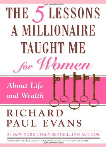 9781439150207: The Five Lessons a Millionaire Taught Me for Women