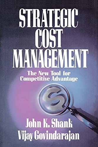 9781439150368: Strategic Cost Management: The New Tool for Competitive Advantage