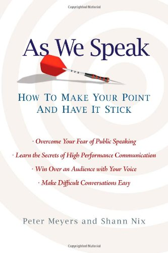 9781439153055: As We Speak: How to Make Your Point and Have It Stick