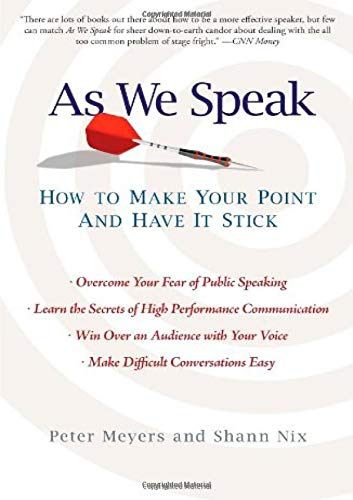 9781439153086: As We Speak: How to Make Your Point and Have It Stick