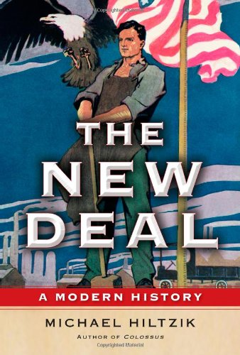 9781439154489: The New Deal: A Modern History