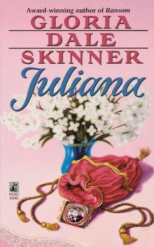 Juliana Format: Paperback: Skinner, Gloria Dale