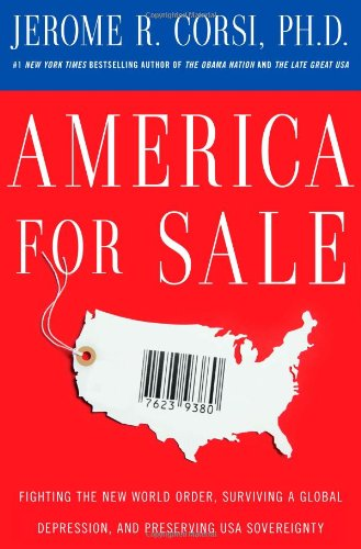 America for Sale: Fighting the New World Order, Surviving a Global Depression, and Preserving USA...