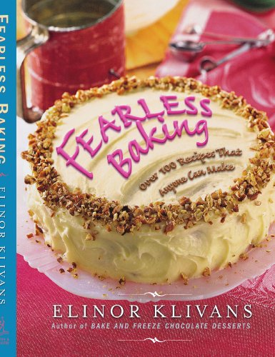 9781439154908: Fearless Baking: Over 100 Recipes That Anyone Can Make