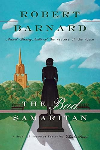 9781439155264: Bad Samaritan: A Novel Of Suspense Featuring Charlie Peace