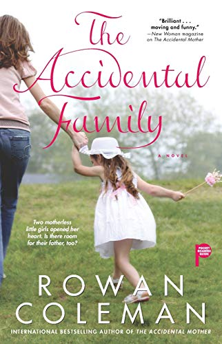 9781439155288: The Accidental Family
