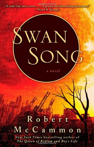 Swan Song: McCammon, Robert