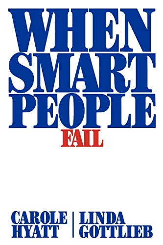 9781439156889: When Smart People Fail