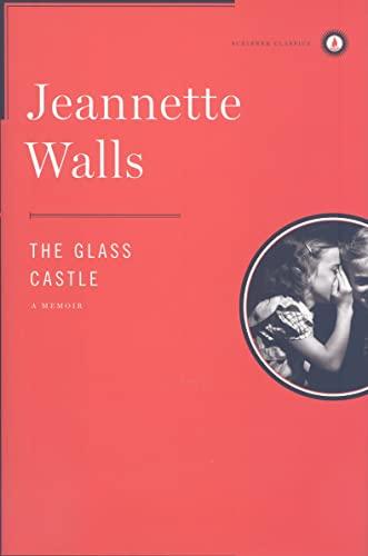 9781439156964: The Glass Castle: A Memoir (Scribner Classics)